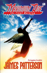 Cover Maximum Ride: The Final Warning Peringatan Terakhir